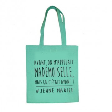 "Tote Bag ""avant on m'appelait Mademoiselle"""