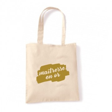 "Tote Bag ""Maîtresse en Or"""
